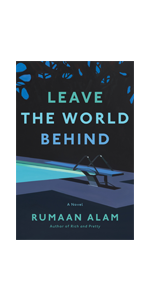 Leave the World Behind Rumaan Alam Jenna Bush Hager Read with Jenna Book Club pick