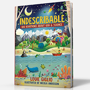 indescribable, louie giglio