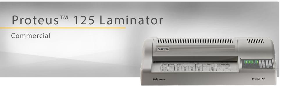 proteus, laminator, laminators, laminate, laminating, lamination, laminating machine, fellowes