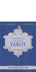 Tarot, tarot books, tarot reading, how to read tarot, Barbara moore, llewellyn tarot