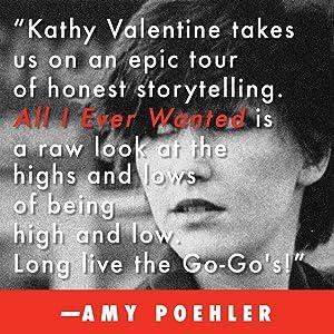 Kathy Valentine, The Go Gos, Amy Poehler, memoir, music memoir, rock n roll memoir, Debbie Harry