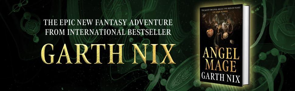 Angel Mage: Amazon.co.uk: Nix, Garth: 9781473227712: Books