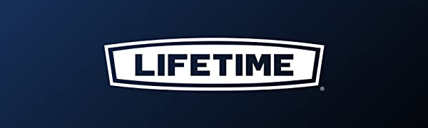 Lifetime's philosophy is to build durable lasting products for consumers and their families.