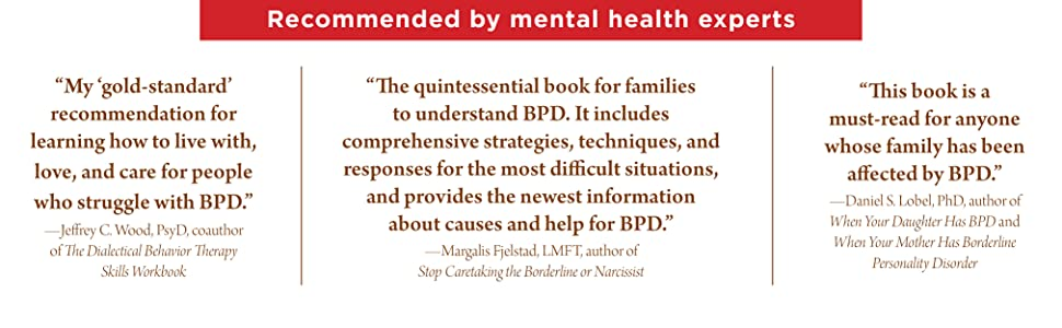 """""""This book is a must-read for anyone whose family has been affected by BPD"""" --Danial S. Lobel"""