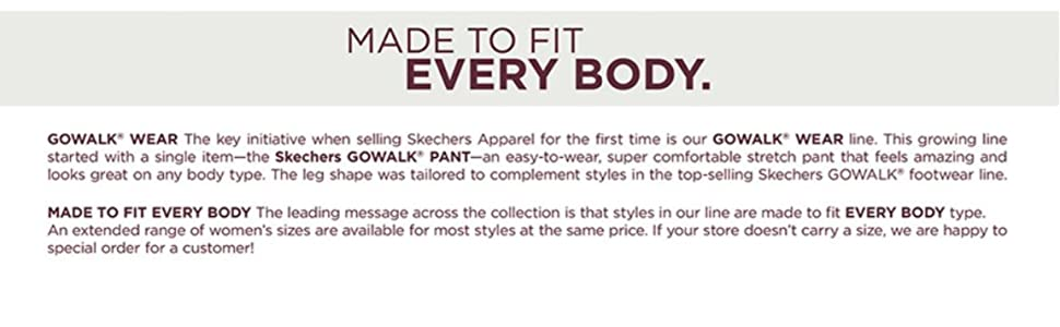 Skechers Made to fit every body