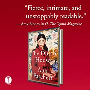 The Dutch House by Ann Patchett A Read with Jenna Today Show Book Club Pick Oprah Magazine quote