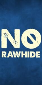 No rawhide dog chews