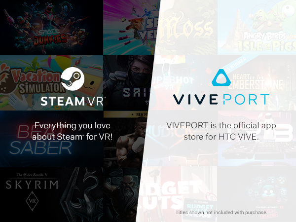 SteamVR and VIVEPORT