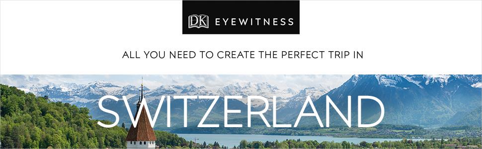 Switzerland Travel Guide, Switzerland