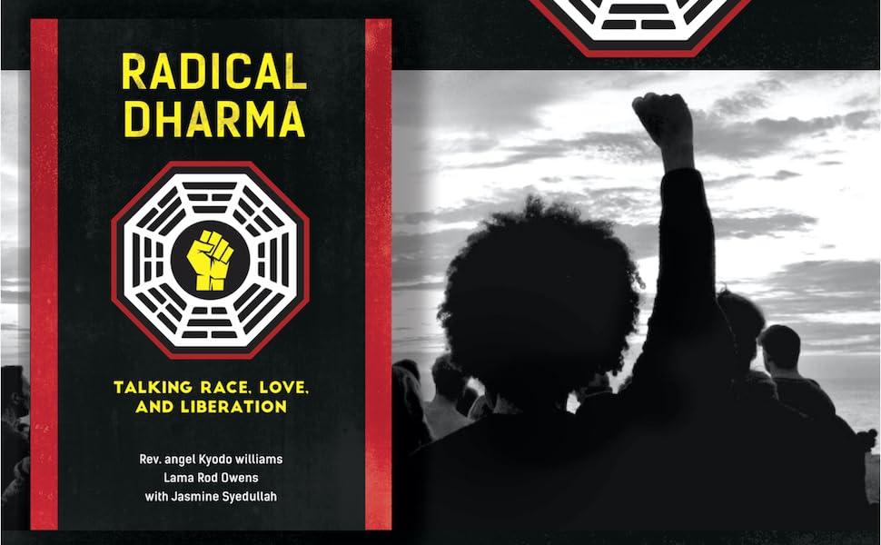 radical dharma, antiracist book, anti racism book, black liberation, race,  black lives matter book