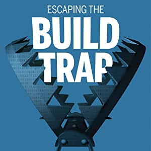 Build Trap, Product Management