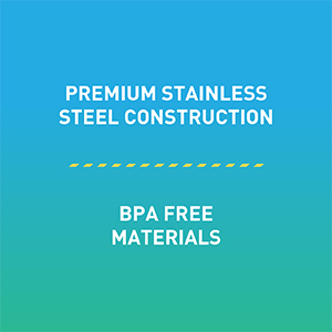 Stainless Steel Design, BPA free materials
