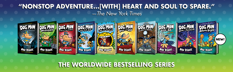 Read the worldwide bestselling series, Dog Man, by Dav Pilkey