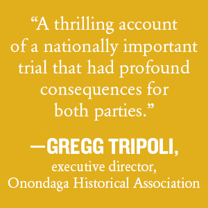 """""""A thrilling account of a nationally important trial that had profound consequences..."""""""