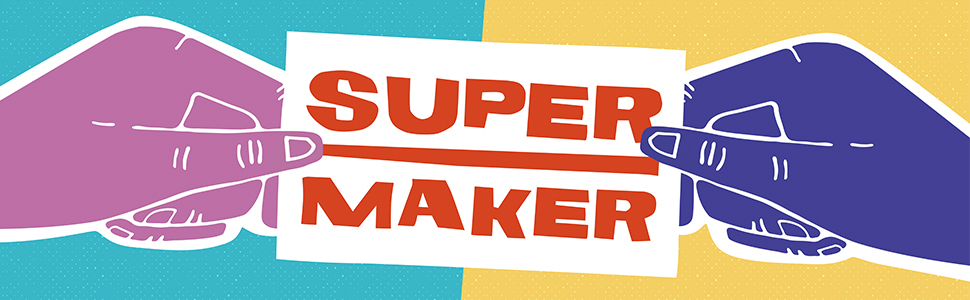 Supermaker, Jaime Schmidt, entrepreneur, maker, business, self-help