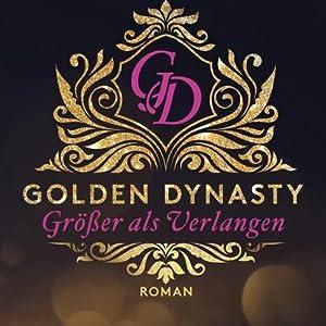 Golden Dynasty Größer als Verlangen