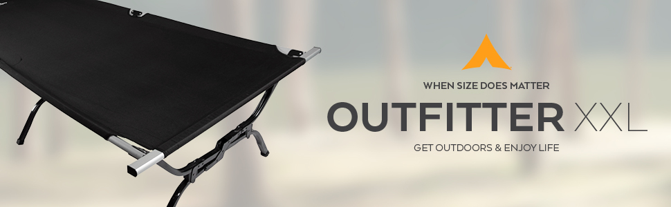 Camp comfortably on an Outfitter XXL Camp Cot when size does matter.