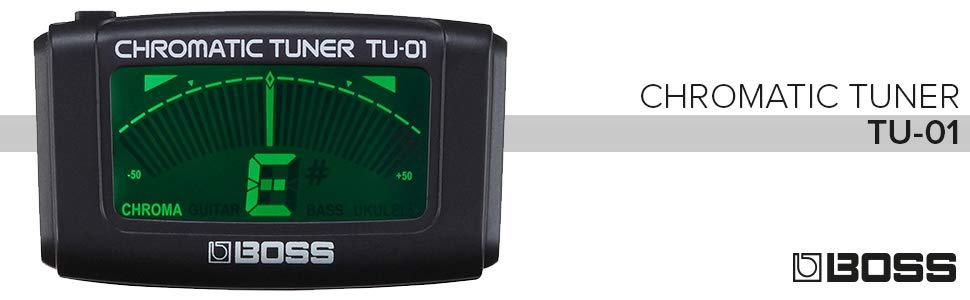 Chromatic tuner; BOSS tuner; BOSS TU-01; guitar tuner
