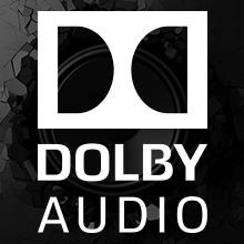 最大7.1ディスクリート チャンネルによる高品位サラウンドサウンド【ドルビーオーディオ】を搭載。 ヘッドフォン デバイス スピーカーを通して、奥行きと力強さにあふれた リアル サウンド 再現