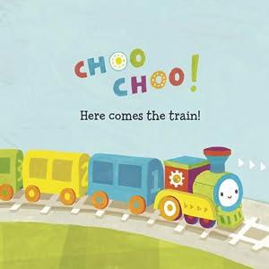 Choo choo! Here comes the train!