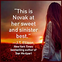 """""""This is Novak at her sweet and sinister best."""" --J.T. Ellison"""