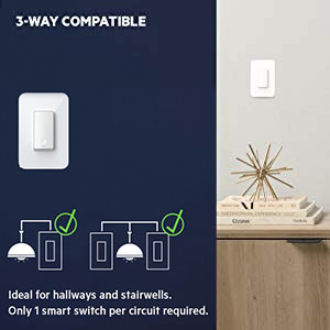 Ideal for hallways and stairwells. Only 1 smart switch per circuit required.