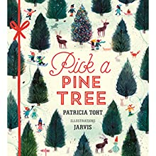 jarvis; christmas books; christmas; pine trees; christmas trees; winter; picture books; holiday book