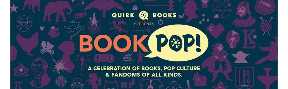 bookpop, book pop, quirk books, quirk