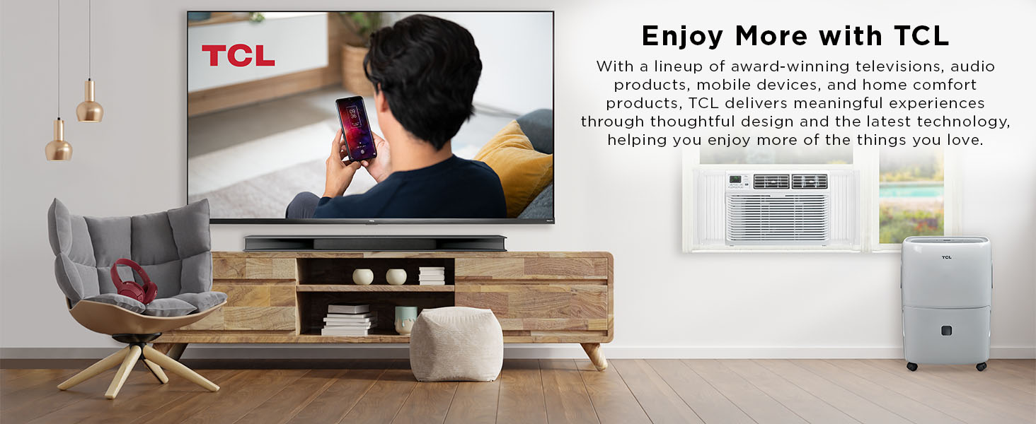 Enjoy More with TCL