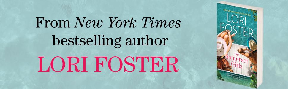 someset girls lori foster contemporary romance women's fiction beach read vacation read friendship