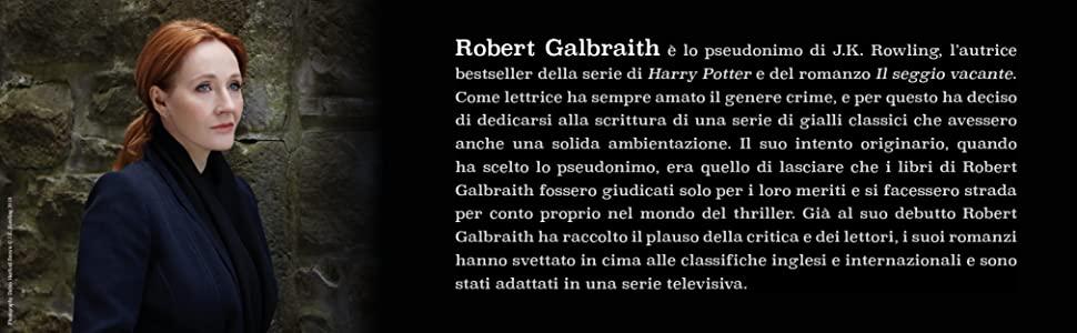 Galbraith Rowling cormoran strike serie tv richiamo del cuculo baco seta via del male bianco letale
