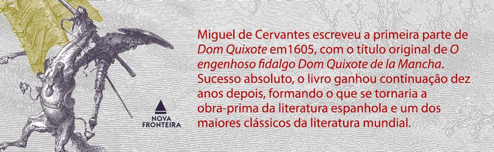 Miguel de Cervantes, Dom Quixote, literatura espanhola, clássico