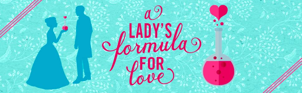 A Lady's Formula for Love, Elizabeth Everett