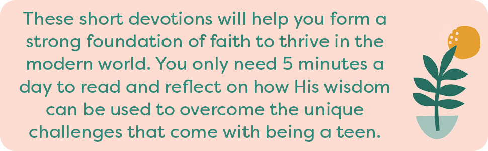 These short devotions will help you form a strong foundation of faith to thrive in the modern world.