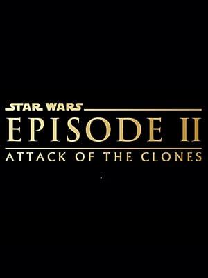Episode II Attack of the Clones