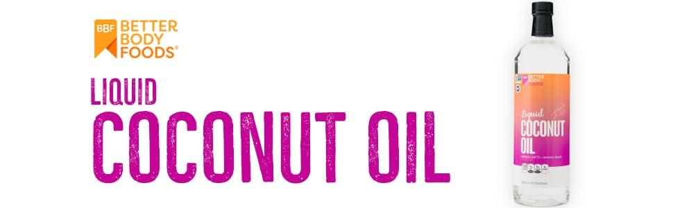BetterBody Foods Liquid Coconut Oil