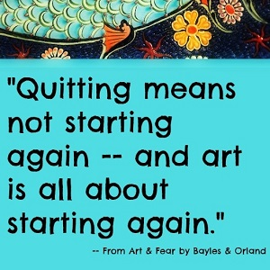 art and fear quitting starting