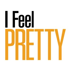 I feel pretty, schumer, comedy, female, dvd, bluray, empowerment, strong female lead