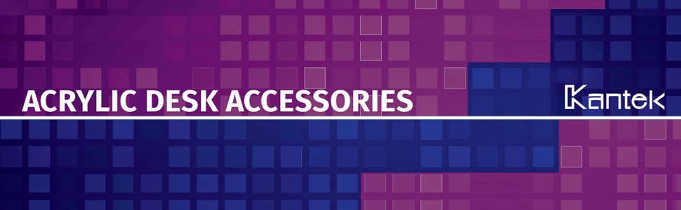 Kantek Acrylic Desk Accessories