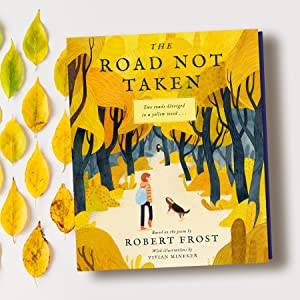 road not taken, robert frost, illustrated poem, classic literature, language arts, must have book