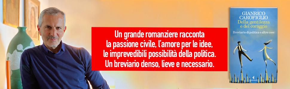 Gianrico Carofiglio della gentilezza