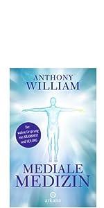 Anthony William Mediale Medizin