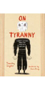 On Tyranny: Twenty Lessons from the Twentieth Century, TIm Synder