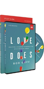 love does, Bob Goff, bible study