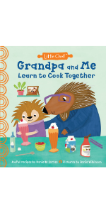 Grandpa and Me Learn to Cook Together