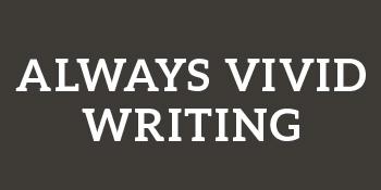 Always vivid writing