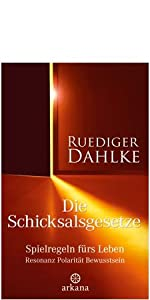 Ruediger Dahlke Die Schicksalsgesetze