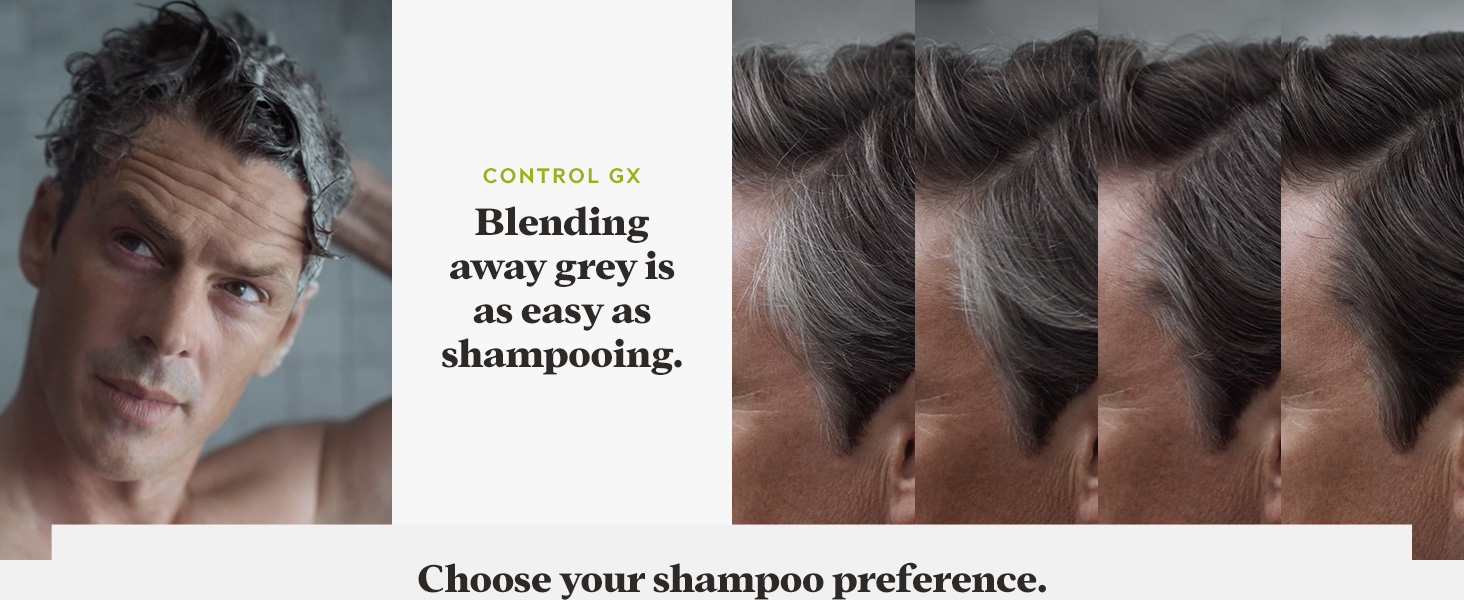 Control GX: Blending away grey is as easy as shampooing.