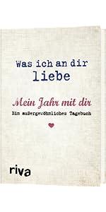 Was ich an dir liebe, Tagebuch