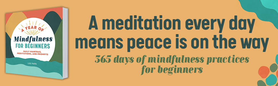 mindfulness for beginners, mindfulness, mindfulness book, meditation and mindfulness